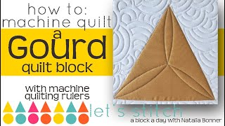 How to: Machine Quilt a Gourd Quilt Block-With Natalia Bonner- Let's Stitch a Block a Day- Day 134