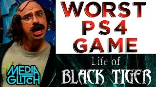 The worst PS4 game ever: Life of Black Tiger Review