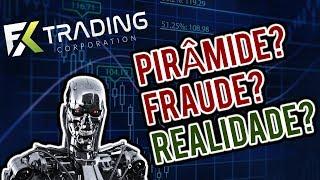 FX Trading Corp - Mais Uma PIRÂMIDE de Forex/Crypto Que Nem a UNICK?