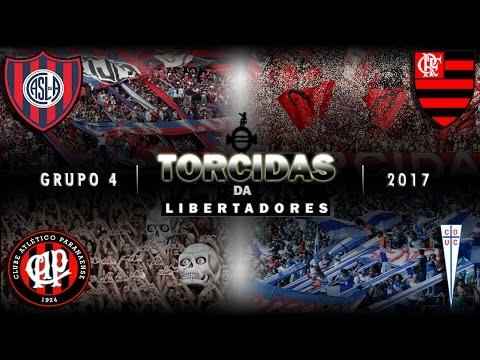 Torcidas da Libertadores 2017: GRUPO 4 (San Lorenzo, Flamengo, Atlético PR, Universidad Católica)