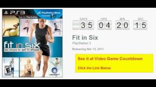 Fit in Six PS3 Countdown