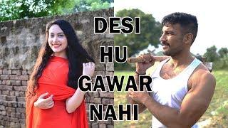 Desi hu Gawar Nahi | Desi Desi Na Bolya Kar | Idiotic Launda | Rahul Sehrawat