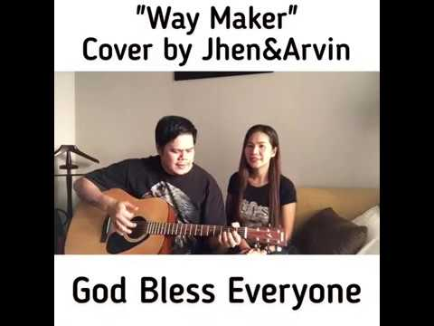 Way Maker - Cover by Jhen&Arvin