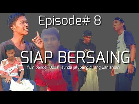 Eps#8 SIAP BERSAING