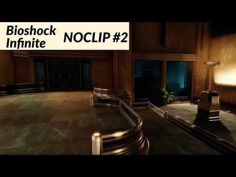 Bioshock Infinite NOCLIP #2 - DeWitt Investigations  