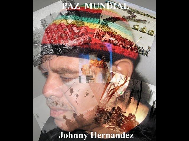 """""""Paz Mundial"""" Johnny Hernandez"""