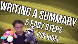 Writing a Summary - 5 EASY steps for kids!