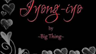 Video Big Thing - Iyong-iyo download MP3, 3GP, MP4, WEBM, AVI, FLV November 2017
