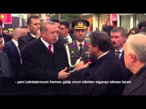 Tayyip Erdoğan: Cumhurbaşkanı Söylüyor Terbiyesiz Herif Hala Sigara Içmeye Devam Edi