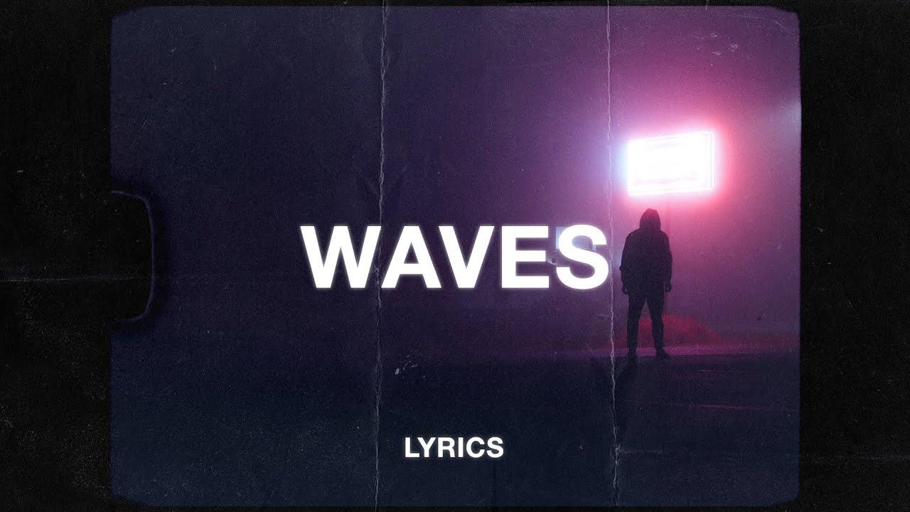 Rnla & Resident - Waves (Lyrics)