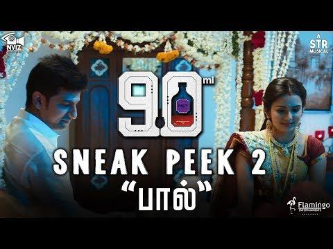 "90ML - Sneak Peek 2 ""பால்"" | Oviya | STR | Alagiya Asura | NVIZ Entertainment"