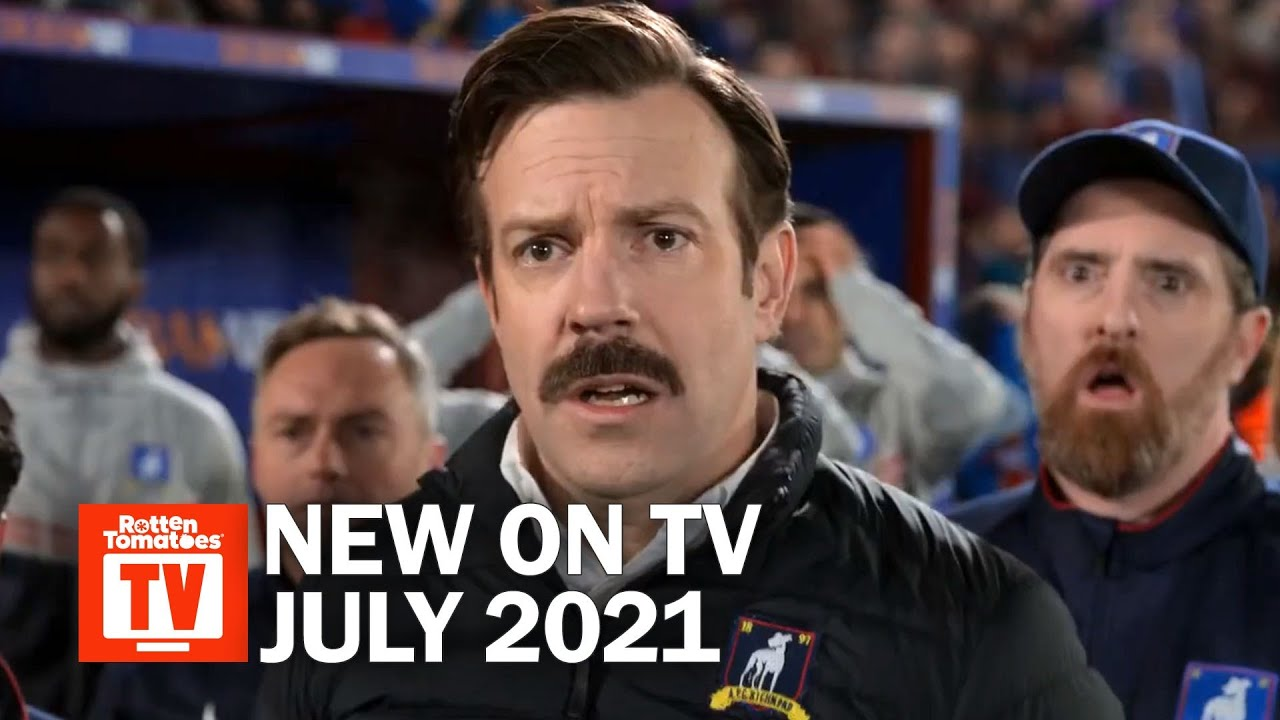 Download Top TV Shows Premiering in July 2021   Rotten Tomatoes TV