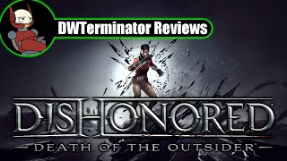 Review - Dishonored: Death of the Outsider