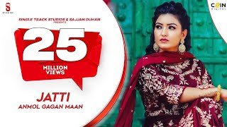 Jatti Anmol Gagan Maan Free MP3 Song Download 320 Kbps