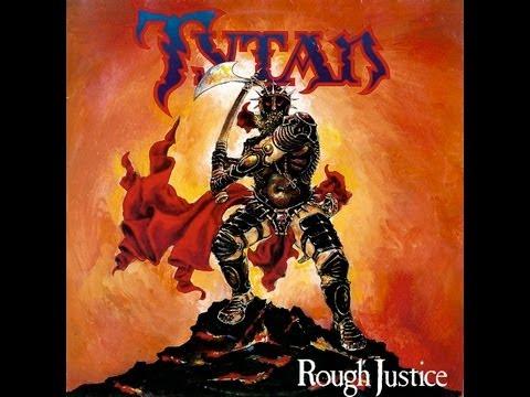 Tytan - Rough Justice (full album)