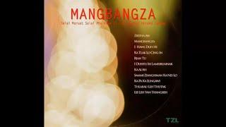 Chin Hla - Mangbangza (Full Album)