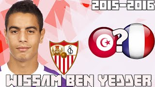 ►Wissam Ben Yedder◄►Tunisian?►Best Goals◄
