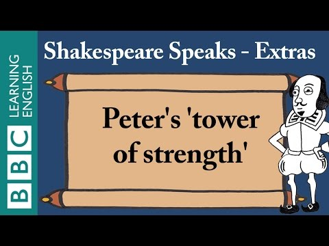 Peter's tower of strength: Shakespeare Speaks Extras