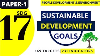 17 SUSTAINABLE DEVELOPMENT GOALS (17 SDG) || PEOPLE  DEVELOPMENT & ENVIRONMENT || UGC PAPER 1 2020