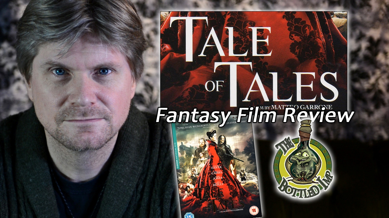 'Tale of Tales' – Fantasy Film Review