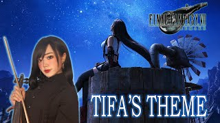 「Tifa's Theme」FINAL FANTASY VII REMAKE OST. Violin COVER