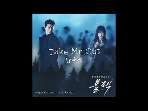 Nam Tae Hyun  (South Club) -  Take Me Out (Black OST Part 1) Instrumental