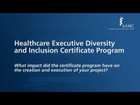 Healthcare Executive Diversity and Inclusion Certificate Program FAQ (3 of 4)