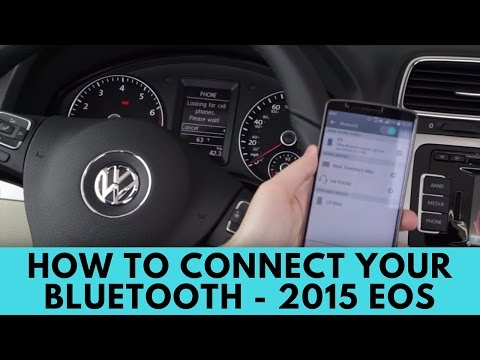 2015 Volkswagen Eos: How to Connect Bluetooth