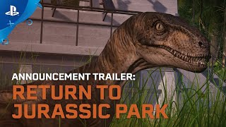Jurassic World Evolution: Return to Jurassic Park | Announcement Trailer | PS4