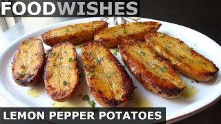 Gambar cover Lemon Pepper Potatoes - Food Wishes