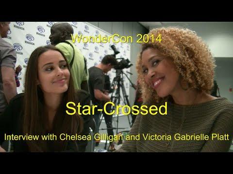 StarCrossed : Chelsea Gilligan and Victoria Gabrielle Platt