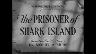 The Prisoner of Shark Island (1936) title sequence