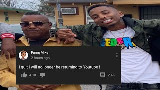 FUNNYMIKE QUITS YOUTUBE FOR GOOD💔HERES WHY..🤦🏽‍♂️