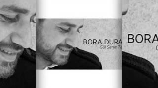 Bora Duran Gül Senin Tenin Dinle.mp4