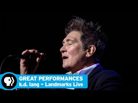 GREAT PERFORMANCES | k.d. lang – Landmarks Live in Concert | Preview | PBS