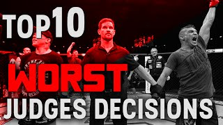 TOP 10 Worst Judge's Decisions in MMA