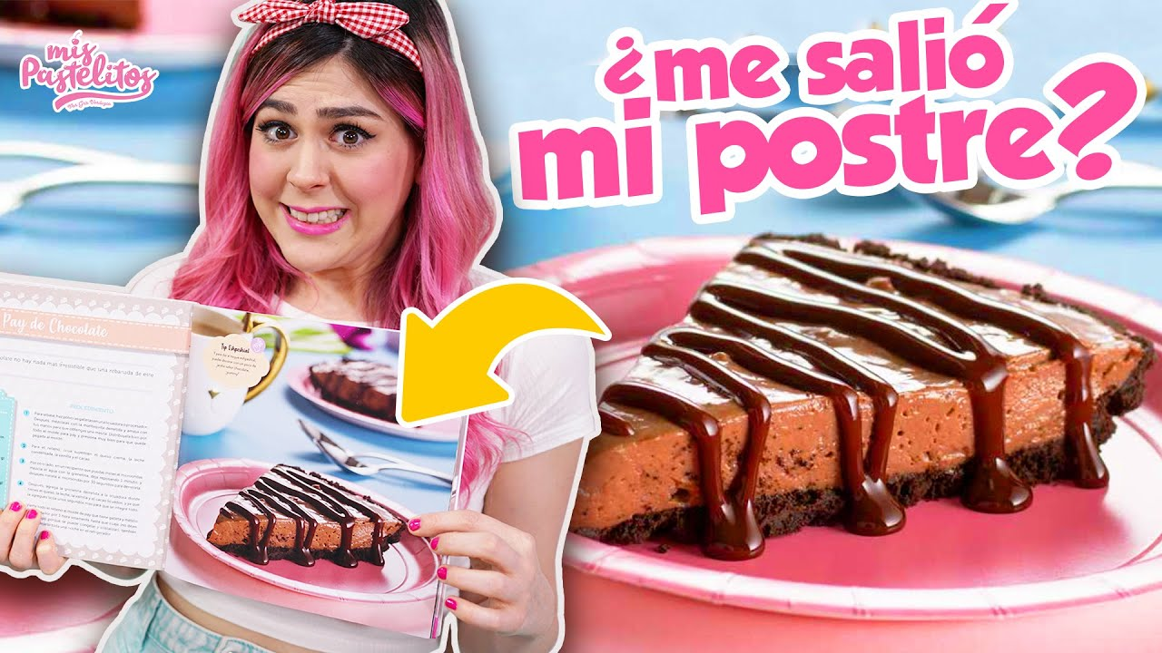 Desmintiendo El Pay De Chocolate De Mi Recetario Mis Pastelitos Youtube