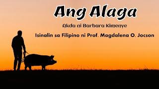 ANG ALAGA Maikling Kwento mula sa East Africa #Filipino10