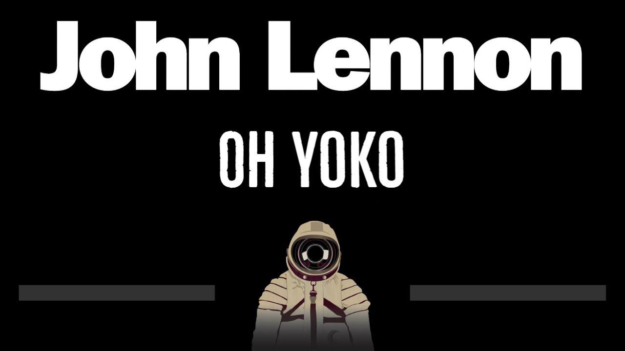 John Lennon • Oh Yoko 🎤 [Instrumental Lyrics] Chords   Chordify
