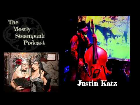 The Mostly Steampunk Podcast - Episode 3: An Interview with Justin Katz of the Edwardian Ball
