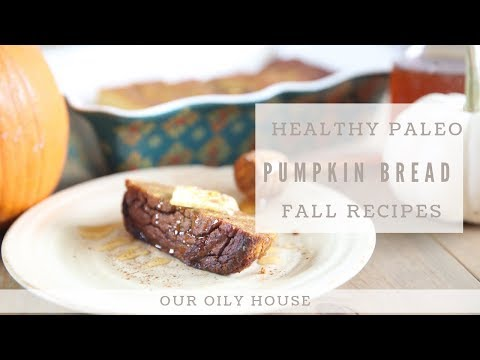 paleo-pumpkin-bread-with-cinnamon-essential-oil-|-fall-recipes