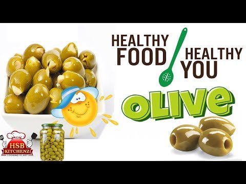 BENEFITS OF EATING HEALTHY OLIVES | NUTRITION FACTS OF OLIVE | REASONS YOU MUST EAT OLIVE