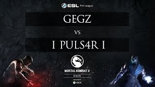 MKX - Gegz vs. i puls4r i - ESL Pro League 2015 - EU Mid-Season Showdown - Quarterfinals