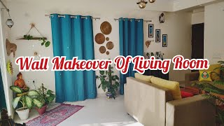 Wall Makeover of Living Room/ Home Decor/ Living Room Decoration