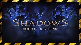 Shadows: Heretics Kingdom / Gameplay / Recenzja