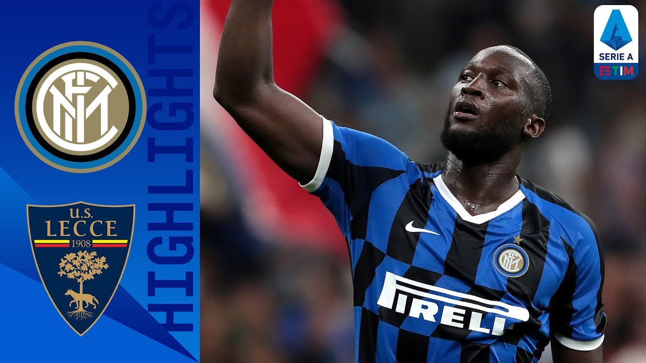 Download Inter 4-0 Lecce | Lukaku scores on debut to send Inter top | Serie A