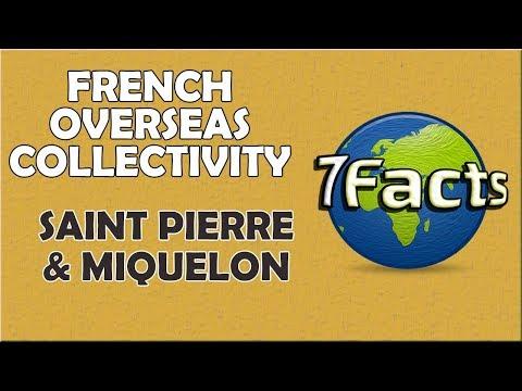7 Facts about Saint Pierre & Miquelon