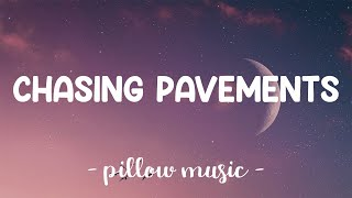 Chasing Pavements - Adele (Lyrics) 🎵