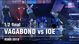 🚀 CREW BATTLE - Vagabond vs Illusion Of Exist ↔ ½ ↔ Russian Open Breaking Championship 2018 #robc