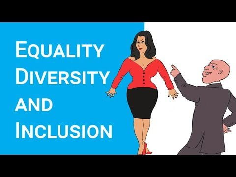 Equality, Diversity and Inclusion - NEW VIDEO AVAILABLE see below